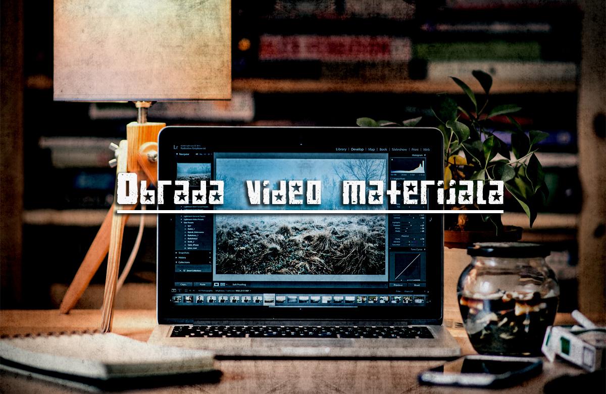 Obrada video materijala