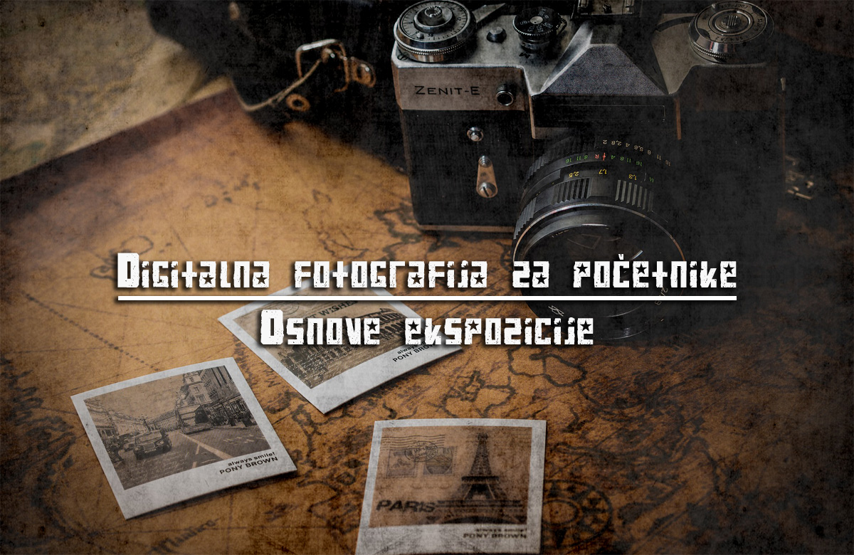 Digitalna fotografija za pocetnike - Ekspozicija